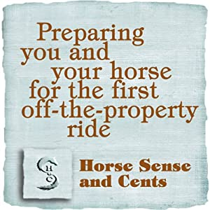 Preparing You and Your Horse for the First Off-the-Property Ride Audiobook
