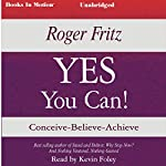 YES You Can! | Roger Fritz