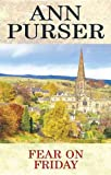 Fear on Friday, Ann Purser, 0727875396