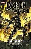 daken marvel - Daken: Dark Wolverine, Vol. 1:  Empire