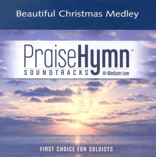 Beautiful Christmas Medley: O Come, All Ye Faithful; O Lord You're Beautiful (Praise Hymn Soundtracks)