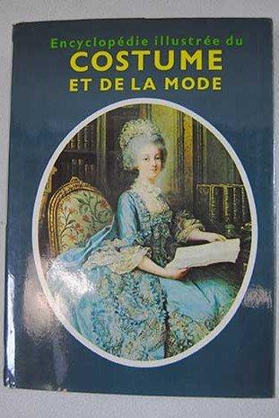 ENCYCLOPEDIE ILLUSTREE DU COSTUME ET DE LA MODE., used for sale  Delivered anywhere in USA