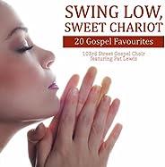 Swing Low, Sweet Chariot: 20 Gospel Favourites