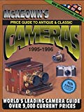 Price Guide to Antique and Classic Cameras 1995-1996 (Price Guide to Antique & Classic Cameras (McKeown's Paperback))