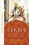 A History of the Sikhs: Volume 2: 1839-2004 (Oxford India Collection) (Oxford India Collection (Paperback))