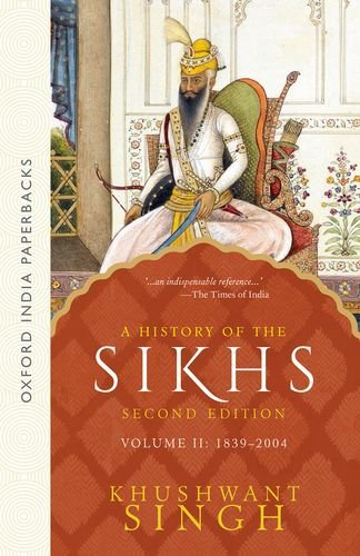 A History of the Sikhs (1839-2004) - Vol. 2: Volume 2: 1839 - 2004