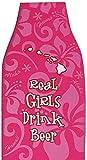 Beer Bottle Coolie Wrap Real Girls Drink Beer