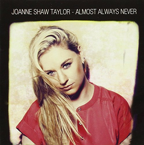 Joanne Shaw Taylor: Almost Always Never (Audio CD)