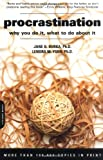 img - for Procrastination: Why You Do It, What To Do About It book / textbook / text book