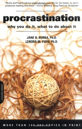 Procrastination: Why You Do It, What To Do About It by Brand: Da Capo Press