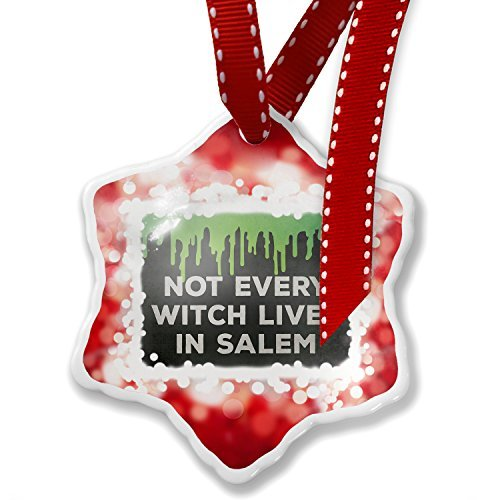 (Christmas Ornament Not Every Witch Lives in Salem Halloween Green Slime,)