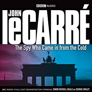 The Spy Who Came in from the Cold (Dramatised) Hörbuch