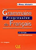 img - for Grammaire Progressive Du Francais: Niveau Debutant (French Edition) book / textbook / text book
