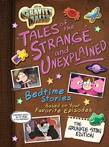 Gravity Falls Gravity Falls: Tales of the Strange and Unexplained: (Bedtime Stories Based on Your Favorite Episodes!) (5-Minute Stories)