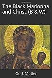 The Black Madonna and Christ