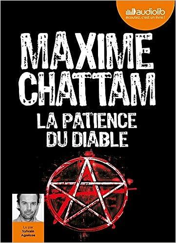 Amazon Fr La Patience Du Diable Livre Audio 2 Cd Mp3 Chattam Maxime Agaesse Sylvain Livres