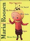 Maria Roosen: My Friends, Maria Roosen, 9078088079