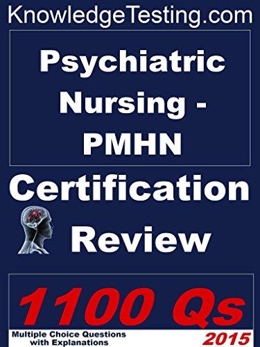 Psychiatric Nursing – PMHN Certification Review (Certification in Psychiatric Nursing Book 1) Pdf