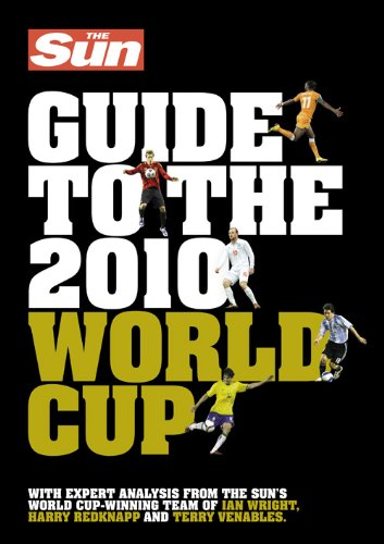 The Sun Guide to the 2010 World Cup. ebook