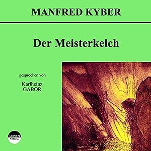 Der Meisterkelch Hörbuch