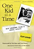 One Kid at a Time: Big Lessons from a Small School (Series on School Reform) (Series on School Reform (Paperback))