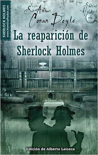 La reaparición de Sherlock Holmes (Spanish Edition): Arthur Conan Doyle: 9788497638067: Amazon.com: Books