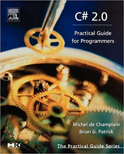 C# 2.0: Practical Guide for Programmers (The Practical Guides)