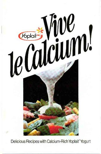 vive-le-calcium-delicious-recipes-with-calcium-rich-yoplait-yogurt