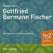 Gottfried Bermann Fischer (Der Dialog): Ein Gespräch mit Thomas Assheuer | Thomas Assheuer
