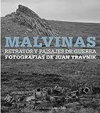 img - for Malvinas. Retratos y paisajes de guerra by Juan Travnik (2011-08-03) book / textbook / text book
