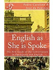 English as She is Spoke: The New Guide of the Conversation in Portuguese and English