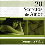 20 Secretos De Amor Vol.2 By Tormenta (2007-05-28)