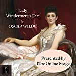 Lady Windermere's Fan | Oscar Wilde