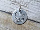 Funny Dog Collar Tag I'm Lost Call My People