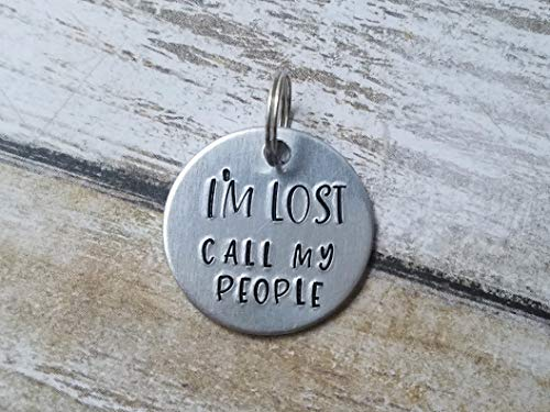Funny Dog Collar Tag I'm Lost Call My People by Candidly K Handamde