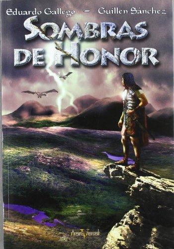 Sombras de Honor (Transversal) Eduardo Gallego Arjona