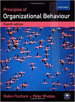 Organizational Behaviour by Fincham, Robin, Rhodes, Peter 4th edition (2006)