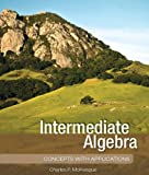 Intermediate Algebra, Charles P. McKeague, 1936368064