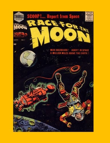 Race for the Moon #1: March 1958 pdf epub