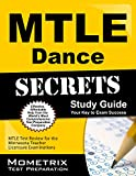 Mtle Dance Secrets Study Guide : MTLE Test Review for the Minnesota Teacher Licensure Examinations, MTLE Exam Secrets Test Prep Team, 1630945463