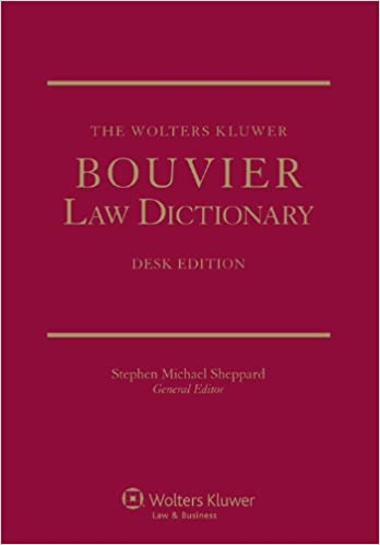 The Wolters Kluwer Bouvier Law Dictionary: Desk Edition (2 Volumes