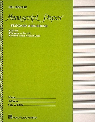 Manuscript Paper Standard Wire-Bound 12 Stave 1st (first) Edition by Hal Leonard Music Books published by Hal Leonard Corp (Standard Wirebound Manuscript Paper)