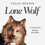 Lone Wolf | Felix Dennis