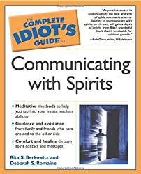 The Complete Idiot's Guide® to Communicating with Spirits