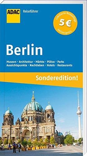 ADAC Reiseführer Berlin (Sonderedition): Potsdam mit Sanssouci Taschenbuch – 10. April 2017 Ulrike Krause 3956893220 Deutschland Berlin / Hotelführer
