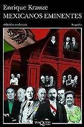Mexicanos eminentes (Spanish Edition)