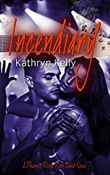 Incendiary (A Phoenix Rising Rock Band Novel Book 2)