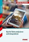 Abitur-Training - Deutsch Epische Texte analysieren und interpretieren