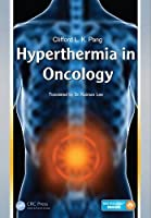 Hyperthermia in Oncology Front Cover