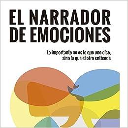 Resultado de imagen de EL NARRADOR DE EMOCIONES
